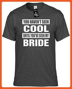 861114353 Mens Funny T-Shirt Size XL (YOU HAVENT SEEN COOL/SEEN MY BRIDE) Unisex Shirt  - Wedding shirts (*Partner-Link)