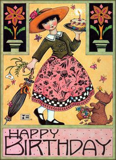 Happy Birthday - Mary Engelbreit                                                                                                                                                                                 Más