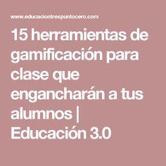 15 herramientas de gamificación para clase que engancharán a tus alumnos | Educación 3.0