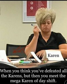 Karen Memes Nursing Memes Nurse Humor Karen Memes