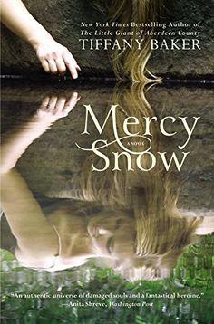 Mercy Snow: A Novel by Tiffany Baker http://www.amazon.com/dp/1455512753/ref=cm_sw_r_pi_dp_083fvb1DCHQBX
