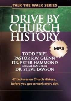 Drive by Church History: 47 lectures on Church History...before you get to work every day. (Talk the Walk) by Todd Friel http://www.amazon.com/dp/0988552736/ref=cm_sw_r_pi_dp_sxdevb0SX786F