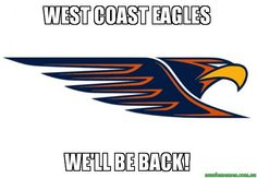 WEST COAST EAGLES - WE'LL BE BACK!