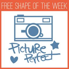 """Silhouette FREE Shape of the Week - Camera """"Picture Perfect"""""""