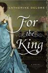 NEW - For the King by Delors, Catherine