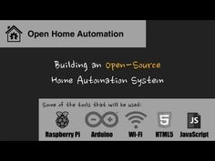Building an Open-Source Home Automation System | Indiegogo
