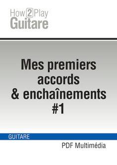 Cours de guitare pour débutants, Apprendre la guitare devient si facile...