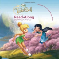 Tinker Bell Read-Along Storybook and CD (Disney Fairies) by Anjelica Huston. $6.99. Reading level: Ages 3 and up. Publisher: Disney Press; Pap/Com edition (July 20, 2010). Series - Disney Fairies