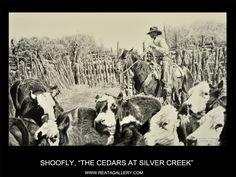 "Western Art by Shoofly, ""The Cedars at Silver Creek"""