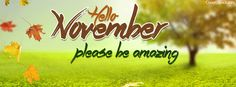 Hello November Please be Amazing Facebook Cover coverlayout.com