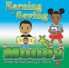 Teach your children healthy economics that can create wealth. This book will help them understand the importance of earning, saving and investing money. This book also provides illustrated money making activities achievable by all children(i.e babysitting, tutoring, inventing products).  For preschool and elementary children  Product Details    Paperback: 38 pages Language: English ISBN-10: 1441402276 ISBN-13: 978-1441402271 Product Dimensions: 8.2 x 0.1 x 8.2 inches Shipping Weight: 4.3…