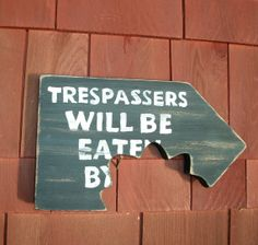 Items similar to Primitive Decor Folk Art Trespassers Will Be Eaten Beware of Dog Sign Plaque Distressed Wood Chomp Bitemark Pet Gift Handcrafted Black White on Etsy Dog Signs, Funny Signs, Do It Yourself Furniture, Beware Of Dog, Entrance Sign, Man Cave Signs, Halloween Signs, Wood Patterns, Stencil Painting