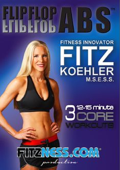 Get in shape for the holiday season with FLIP FLOP ABS – Core Training DVD!!