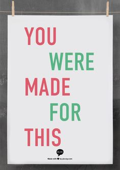 You were made for this, Young Life <3