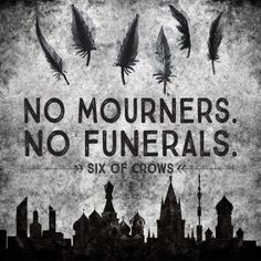 Image result for six of crows quotes