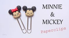 [Stop Motion] Polymer Clay Minnie & Mickey Paperclips Tutorial / Tutorie...