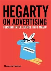 Buy Hegarty on Advertising (New Edition) by John Hegarty and Read this Book on Kobo's Free Apps. Discover Kobo's Vast Collection of Ebooks and Audiobooks Today - Over 4 Million Titles! Little Books, Good Books, Magic English, Advertising Industry, Quick Reads, This Is A Book, Free Books Online, New Edition, Day Work