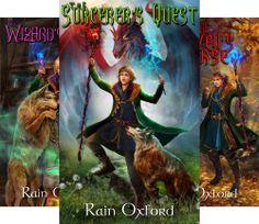 The Sorcerer's Saga (3 Book Series) by  Rain Oxford