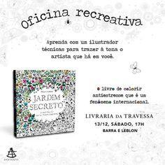 """Olá pessoal, neste sábado 13/12 participem da oficina recreativa do livro """"Jardim Secreto"""" da Editora Sextante"""