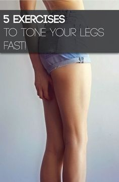 5 exercises to tone legs at home