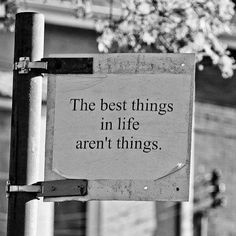 some of the best things in life are free.....oh yeah