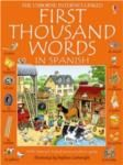 First thousand words in Spanish  · The bright and amusing book provides a wealth of vocabulary building opportunitiies for beginners.  · 1000 everyday words illustrated with busy scenes and labelled pictures to help children learn key vocabulary.  · Delightful illustrations provide lots of opportunities for conversation.  · At the end of the book there is an alphabetical Spanish/English list of all words in the book.  ·  Ages 5+