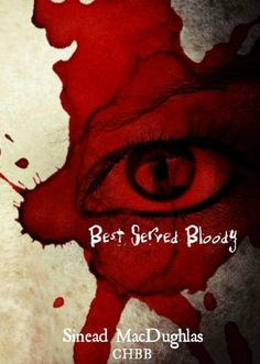 Best Served Bloody (Secret Connection Collection) by Sinead MacDughlas, http://www.amazon.com/dp/B00B2XMFDE/ref=cm_sw_r_pi_dp_4AAwtb0XASTG7