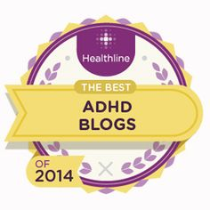 The 12 Best ADHD Blogs of 2014 -- What a great resource especially for those of us newly diagnosed!