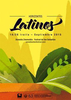 Poster by Fabiola Correas  Cartel para la sección de ''Horizontes Latinos'' dentro del 63 festival de cine de San Sebastián. Competición de los largometrajes latinoamericanos más interesantes del año, inéditos en España.  #illustration #zinemaldia #poster #plants #zinema #filmfestival