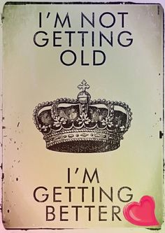 I'm Not Getting Old. I'm Getting Better happy birthday happy birthday wishes happy birthday quotes happy birthday images happy birthday pictures Famous Birthday Quotes, Happy Birthday Quotes, Happy Birthday Wishes, Humor Birthday, 10 Birthday, Birthday Messages, It's My Birthday Today, Birthday Quotes For Me August, Countdown To My Birthday