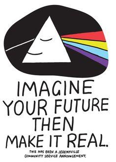 Imaginar tu futuro es hacerlo realidad