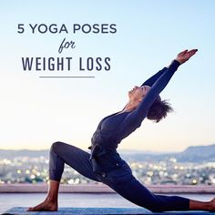"Did you know that every year self-improvement (including ""Weight Loss"") is ranked number 1 on people's New Year's resolution lists? Try these Yoga Poses to help jumpstart your weight loss goals. 