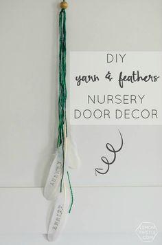 DIY Yarn & Feathers Nursery Door Decor! Love this sweet and simple detail!