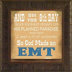 So God Made an EMT By Todd Thunstedt 17.5x17.5 Paramedic EMT EMS Support Emergency Medical Technician Volunteer Rescue Ambulance Star of Life Hospital Clinician Fireman Police Policeman First Responder Doctor Nurse Physician Home Framed Art Print Painting Wall Hanging Décor Picture ThunderMark Art and Graphics http://www.amazon.com/dp/B00M8P90JW/ref=cm_sw_r_pi_dp_RoMDvb05AYRXN