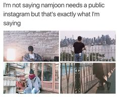 i need namjoon to help me make an instagram feed that i'll be aesthetically pleased with and proud of.