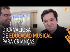 Dica de Educação Musical Para Crianças