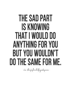 I had to let her go knowing that she will never do the same for me...