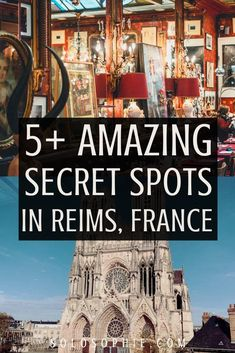 Hidden gems and Secret Spots in the champagne city of Reims Champagne France. Looking for the best things to do in Reims? Here's your guide to the most unusual and offbeat attractions, including secret destinations and places to visit