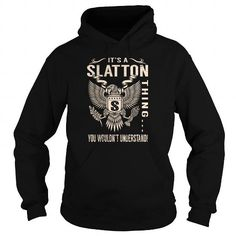 I Love Its a SLATTON Thing You Wouldnt Understand - Last Name, Surname T-Shirt (Eagle) T-Shirts