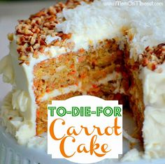 To Die for Carrot Cake | Mom on Timeout