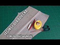 Leginsy dla dziecka - Jak zrobić wykrój prosto i szybko - YouTube