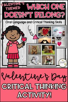 "These Valentine's Day themed ""which one doesn't belong"" activity cards are designed to promote oral language and critical thinking skills, develop problem solving skills and encourage analyzing, sorting and categorizing skills. Students will learn to justify their choice as there is always more than one right answer! #valentinesdayactivity #criticalthinking #thinkingskills #thinkingroutine #whichonedeosntbelong #problemsolving #reasoningskills #kindergarten #firstgrade #distancelearning"