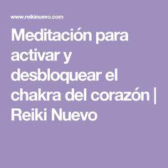 Meditación para activar y desbloquear el chakra del corazón   Reiki Nuevo