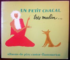297. UN PETIT CHACAL TRÈS MALIN Conte hindou - E. Morel 1962