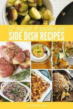 These 21 Day Fix side dishes are also great for the Portion Fix plan. They'll pair perfectly with your favorite main course meal! Healthy Meals For Two, Healthy Side Dishes, Healthy Eating, Healthy Recipes, Healthy Sides, Easy Recipes, Healthy Food, Clean Eating, 21 Day Fix