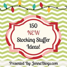 150 NEW Stocking Stuffer Ideas for Everyone