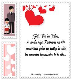 dedicatorias para el dia del Padre,descargar frases bonitas para el dia del Padre: http://www.consejosgratis.es/mensajes-por-dia-del-padre-para-mi-hijo/