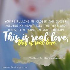 """Real love"" by Hillsong Young and Free #reallove #hillsongyoungandfree #christianmusic #christiansong #songlyrics #greatlyrics #beautifulsong #acoustic"