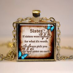 Sister Quote Pendant  Sister Gift  Sister Jewelry  SQP1 by Jaylos, $8.00