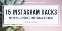 15 Hidden Instagram Marketing Hacks That You Can Try Today [Podcast Minisode]